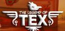 The Legend of Tex