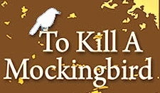 o Kill A Mockingbird